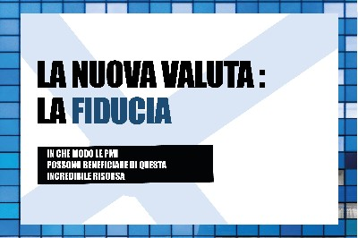 La nuova valuta: la fiducia - Blog - Creative Web Studio - Web Agency